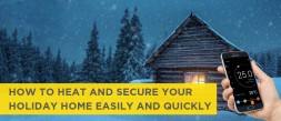 How to heat and secure your holiday home easily and quickly photo