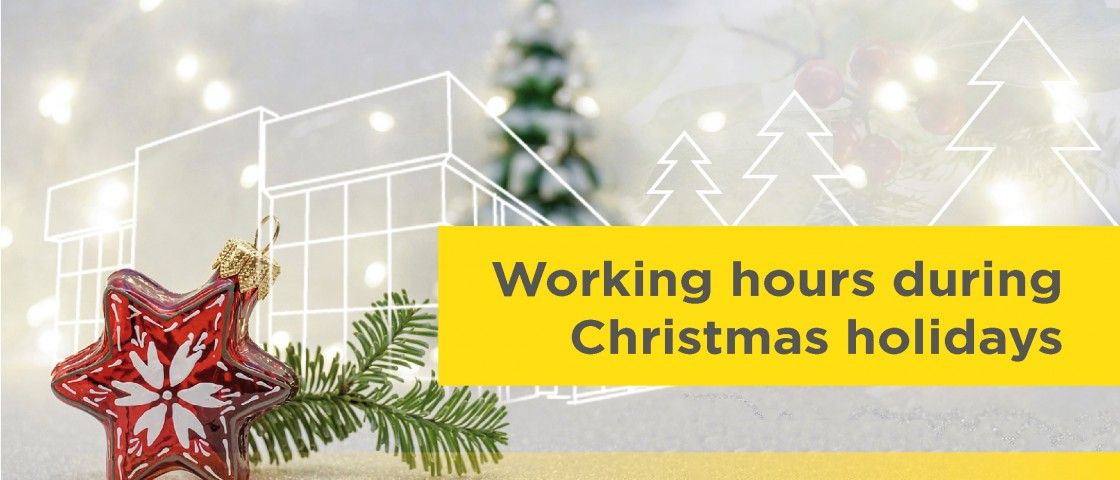 Working hours during Christmas holidays
